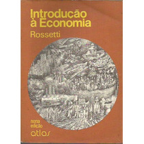 Introducao A Economia - Rossetti