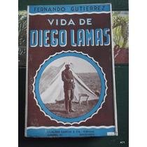 Vida De Diego Lamas, Fernando Gutierrez /7/