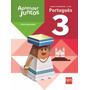 Aprender Juntos - Português - 3º Ano - 4ª Ed. 2013