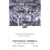 Historia General De Las Cosas De Nueva España - De Sahagun