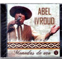 Abel Ivroud - Monedas De Oro Vol 18 Cd 2016 - Los Chiquibum