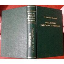 Discursos De Ignacio Manuel Altamirano Tapa Dura Edic. 1934