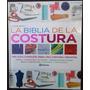 La Biblia De La Costura Ed Planeta