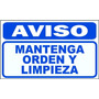 Cartel Aviso Mantenga Orden Y Limpieza -alto Impacto 22x28