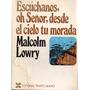 Escúchanos,oh Señor, Desde El Cielo Tu Morada-lowry- Libros
