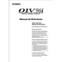 Manual De Referência Em Português Mesa De Som Yamaha 01v96i