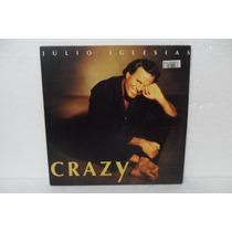 Lp - Vinil - Julio Iglesias - Crazy - 1994 C/ Encarte