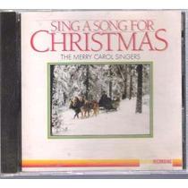 Sing A Song For Christmas The Merry Carol Cd Lacrado