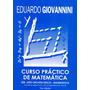 Curso Práctico De Matemática 3º Opcion Física. Giovannini