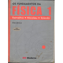Os Fundamentos Da Física 1 - Mecânica / Francisco Ramalho, N