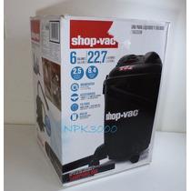 Aspiradora P/ Liquidos Y Solidos Shop Vac 6 Gal. 120v 2.5 Hp