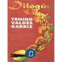 Dilogun Yrmino Valdes Garriz
