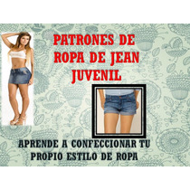 Patrones Ropa De Jean Minifalda,chaqueta,vestido, Pantalon