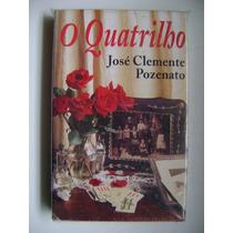 O Quatrilho Jose Clemente Pozenato