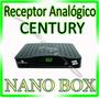 Receptor Analógio Century Nanobox * Para Antena Parabolica *