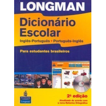 Longman Dicionário Escolar: Inglês-português, Português-i...