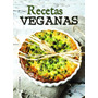 Libro: Recetas Veganas - Tapa Dura - Lexus Editores