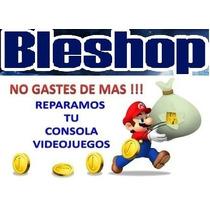 Reparacion De Consolas De Videjuegos Profesional Bleshop