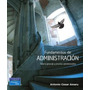 Fundamentos De Administración (teoría General Y Proceso Adm)