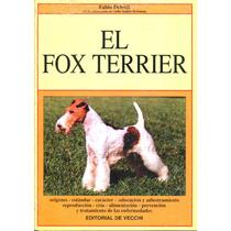 Fox Terrier, El - Fabio Deleidi / De Vecchi