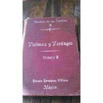 Libro Antiguo Del Siglo Xix, Literatura E Historia