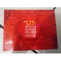 Album Coca-cola 125 Razones Mundo Mejor Con Sobres Estampas