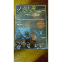 Dvd Canta Zona Sul - Parte 2 /voices /pamela /g3 /k.lucas
