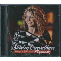 Playback Shirley Carvalhaes - O Tempo De Cantar Chegou