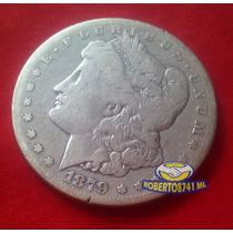 Dolar Morgan De Plata 1879