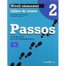 Passos 2. Llibre De Clase (curs De Català Per A Envío Gratis