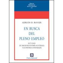 En Busca Del Pleno Empleo; Adrián Osvaldo Ravie Envío Gratis