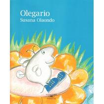 Susana Olaondo - Olegario - Alfaguara