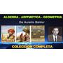 Algebra, Aritmetica, Geometria De Aurelio Baldor - Colección