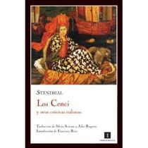 Cenci Y Otras Cronicas Italianas, Los Stendhal Stendhal