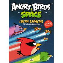 Libro: Angry Birds Lucha Espacial (c/stickers Reutilizables)