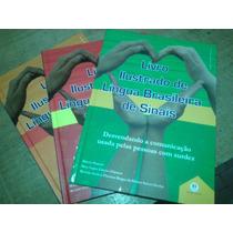 3 Volumes! Livro Ilustrado De Língua Brasileira De Sinais.