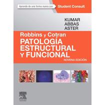 Robbins Y Cotran Patología Estructural Y Funcional 9º/2015