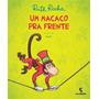 Livro Um Macaco Pra Frente Ruth Rocha Novo Infantil<br><strong class='ch-price reputation-tooltip-price'>R$ 57<sup>90</sup></strong>