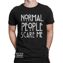 Camisetas Normal People Scare Me American Horror Story Série