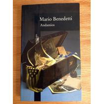 Mario Benedetti. Andamios. Alfaguara.