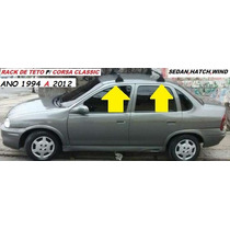 Rack De Teto P/ Corsa Sedan,hatch,wind ,prisma, Celta, Astra
