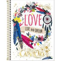 Caderno 12 Matérias 240 Folhas Capricho Live And Dream