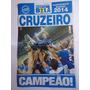 Revista Pôster Show De Bola Cruzeiro Campeão Mineiro 2014