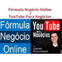 Formula Negocio Oline +youtub Para Negocios Completo<br><strong class='ch-price reputation-tooltip-price'>R$ 3<sup>99</sup></strong>