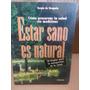 Libro Estar Sano Es Natural