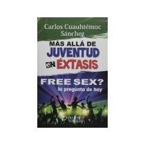 Libro Free Sex La Pregunta De Hoy *cj