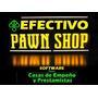 Software Para Casas De Empeño - Efectivo Pawn Shop