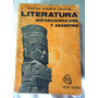 Literatura Hispanoamericana Y Argentina - Plus Ultra - 1975