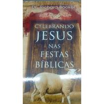 Celebrando Jesus Nas Festas Biblicas-lançamento!!!