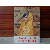 Raro Libro Aeronaves De Mexico San Luis Potosi 70´s Clasico